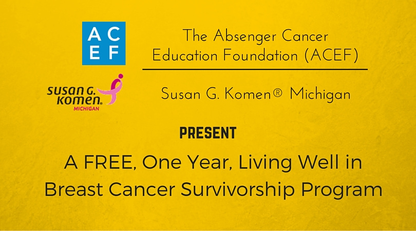 You give up things when you join ACEF's FREE Living Well in Breast Cancer Survivorship program...