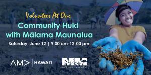 Community Huki with Malama Maunalua