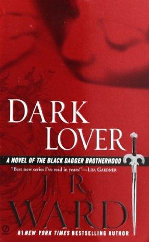 J.R. Ward – Dark Lover