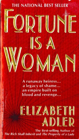 Elizabeth Adler – Fortune is a Woman