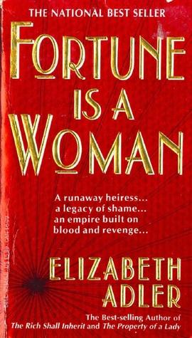 Elizabeth Adler – Fortune is a Woman
