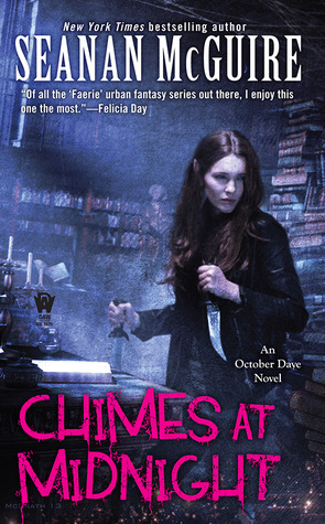 Seanan McGuire – Chimes at Midnight