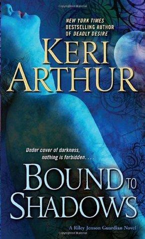 Keri Arthur – Bound to Shadows
