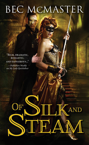 Bec McMaster – Of Silk and Steam