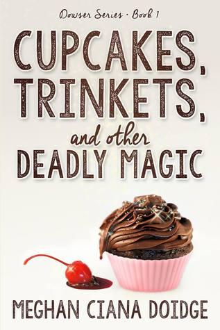 Meghan Ciana Doidge – Cupcakes, Trinkets, and Other Deadly Magic