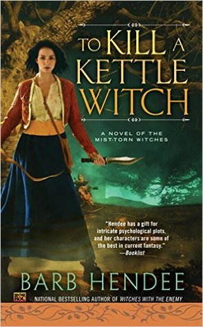 Barb Hendee – To Kill a Kettle Witch