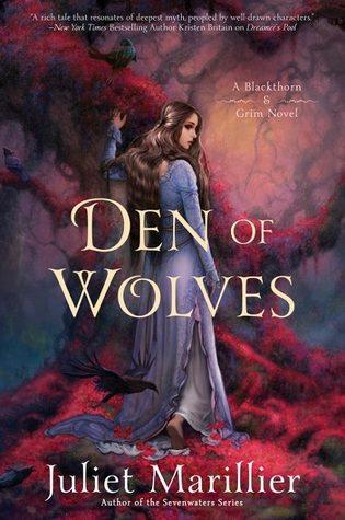Juliet Marillier – Den of Wolves