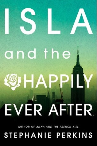 Stephanie Perkins – Isla and the Happily Ever After
