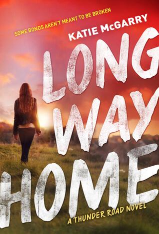 Katie McGarry – Long Way Home