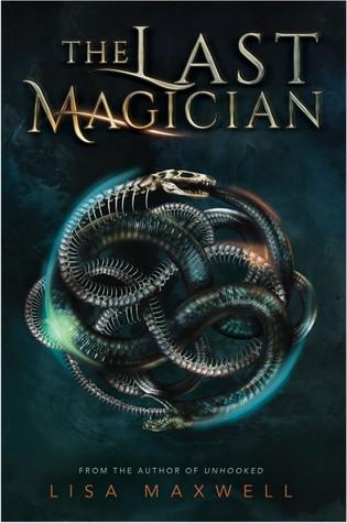 Lisa Maxwell – The Last Magician