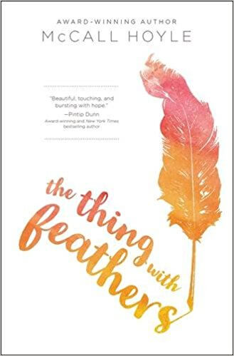 McCall Hoyle – The Thing with Feathers