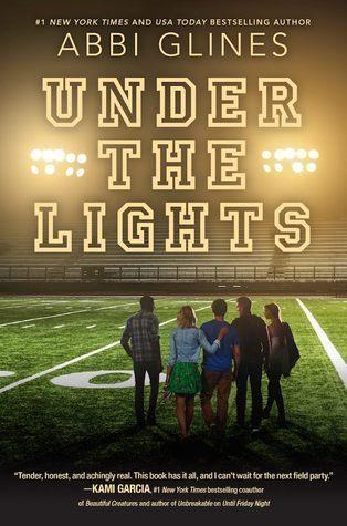 Abbi Glines – Under the Lights