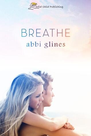 Abbi Glines – Breathe