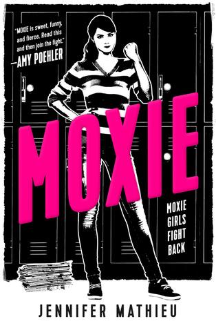 Jennifer Mathieu – Moxie