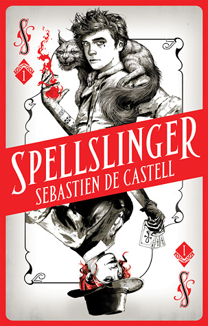 Sebastien de Castell – Spellslinger