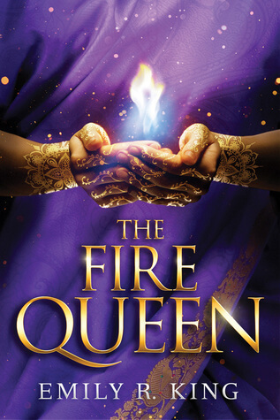Emily R. King – The Fire Queen