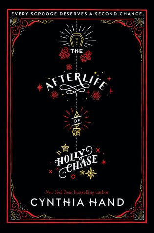 Cynthia Hand – The Afterlife of Holly Chase