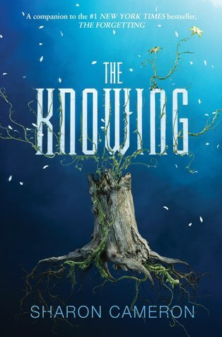 Sharon Cameron – The Knowing