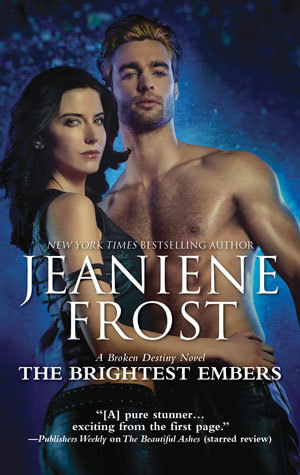 Jeaniene Frost – The Brightest Embers