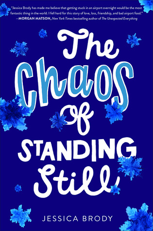 Jessica Brody – The Chaos of Standing Still