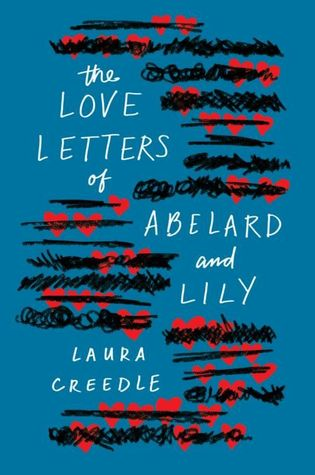 Laura Creedle – The Love Letters of Abelard and Lily