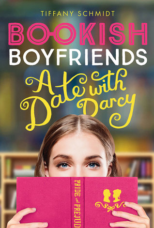 Tiffany Schmidt – A Date with Darcy