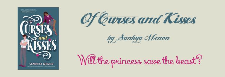 Book Review: Sandhya Menon – Of Curses and Kisses