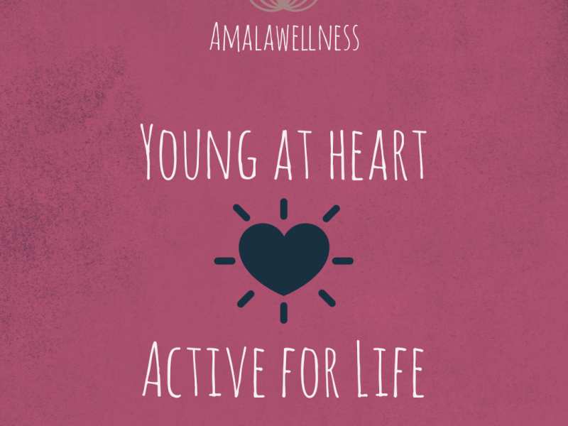 Young at heart, active for life!