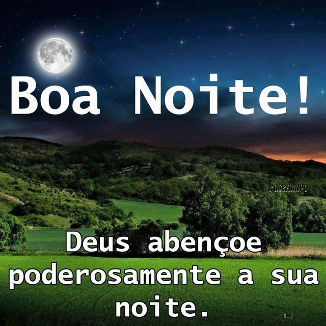 Deus abençoe poderosamente a sua noite
