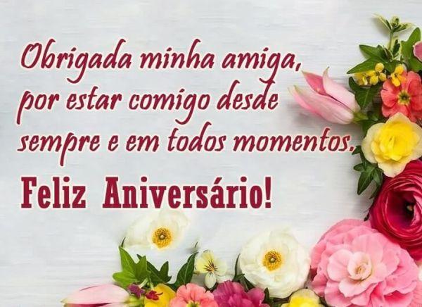 Obrigada amiga, feliz aniversário