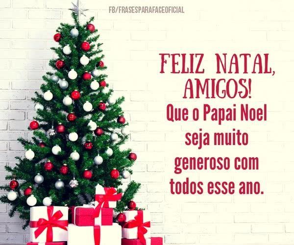 Feliz natal meus amigos, que tudo seja especial