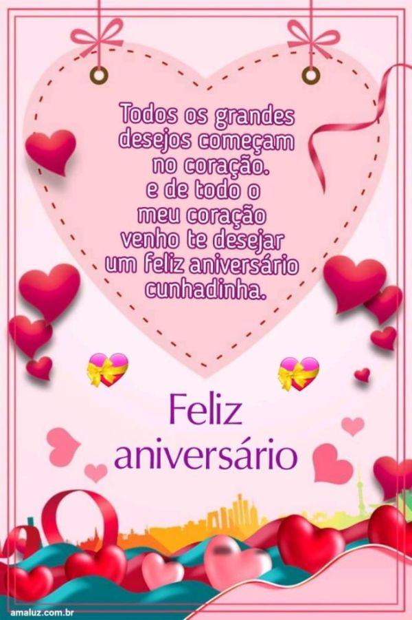 De todo meu coração desejo um feliz aniversário para minha cunhada
