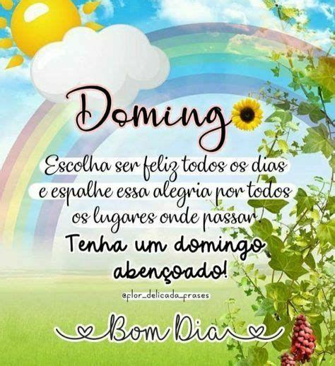 escolha ser feliz bom dia feliz domingo