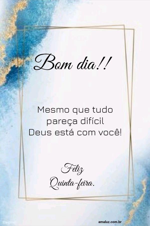 Bom dia Deus está com você.