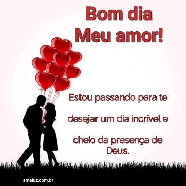 Desejo um lindo dia meu amor