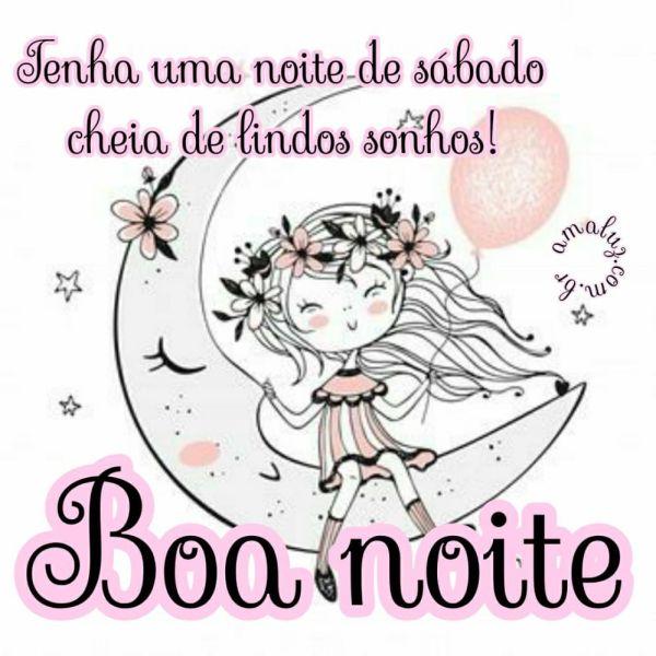 boa noite tenha uma noite de sábado cheia de lindos sonhos