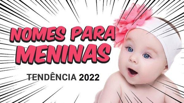 50 Nomes de bebes meninas e significados para 2022