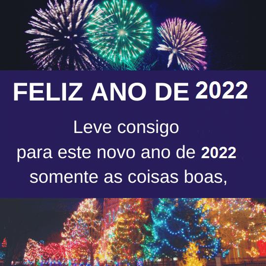 feliz ano de 2022 com coisas boas