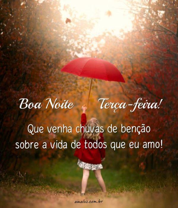 boa noite terça feira que venha chuvas de bênçãos