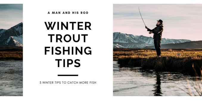 winter trout fishing tips banner photo