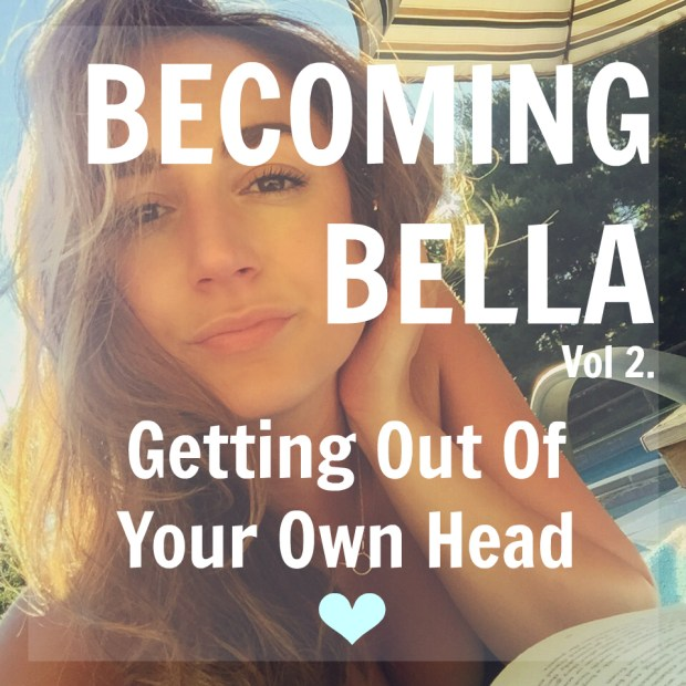 getting out of your own head