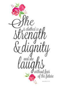 Strenth & Dignity Quote