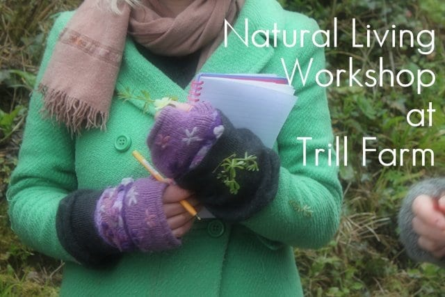 Natural Living Course at Trill Farm - Spring 2013