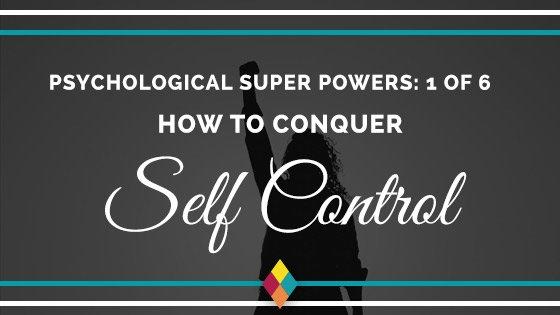 conquer self control