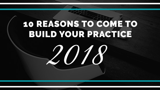 learn how to build your practice