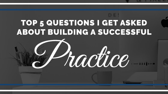 how to build a successful private therapy practice
