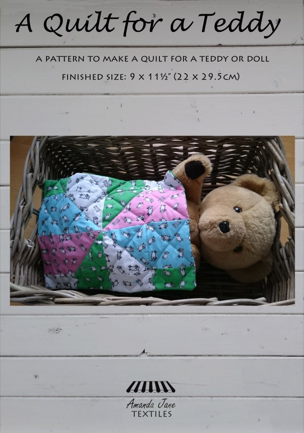 A quilt for a teddy (or doll), pattern by Amanda Jane Textiles.jpg