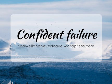 Confident failure