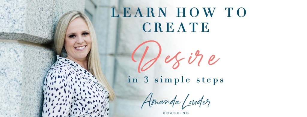 Creating Desire