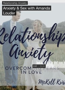 Read more about the article Relationship Anxiety Podcast